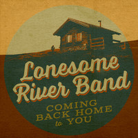 Lonesome River Band - Coming Back Home To You
