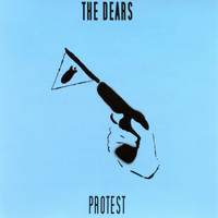The Dears - Protest