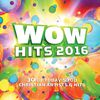 WOW Hits 2016 by Various Artists