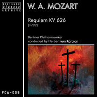 Berliner Philharmoniker - Mozart: Requiem, K. 626