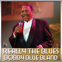 Bobby Bland - Really The Blues