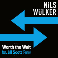 Nils Wülker - Worth The Wait (feat. Jill Scott) (Caspar Olsn Remix)