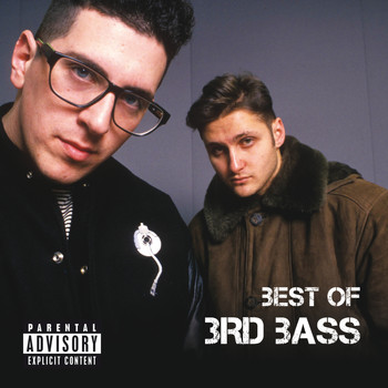 3rd Bass - Best Of 3rd Bass (Explicit)