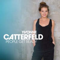 Yvonne Catterfeld - People Get Ready