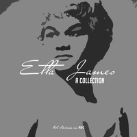 Etta James - Etta James - A Collection