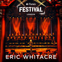 Eric Whitacre - Eric Whitacre Live at iTunes Festival 2014