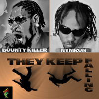 Bounty Killer - They Keep Falling