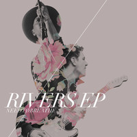 NEEDTOBREATHE - Rivers EP