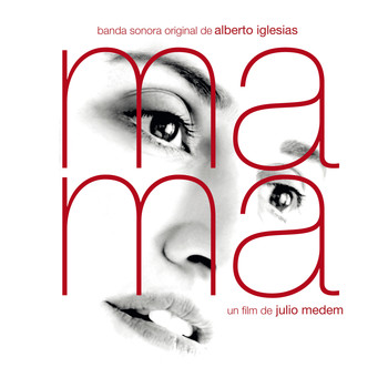 Alberto Iglesias - Ma Ma (Original Motion Picture Soundtrack)