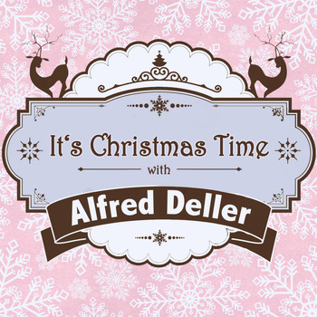 Alfred Deller - It's Christmas Time with Alfred Deller
