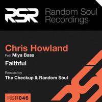Chris Howland - Faithful (feat. Miya Bass)