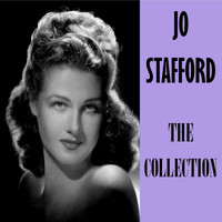 Jo Stafford - The Collection