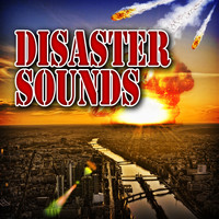 Sound Effects Library - Disaster Sounds