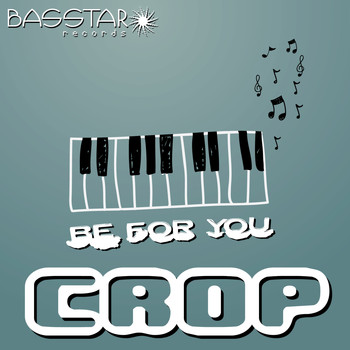 Crop - Be for You