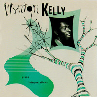 Wynton Kelly - Piano Interpretations (Remastered)