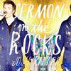 Sermon on the Rocks  Josh Ritter