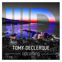 Tomy DeClerque - Upcoming
