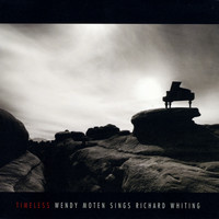 Wendy Moten - Timeless: Wendy Moten Sings Richard Whiting