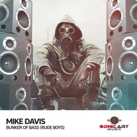 Mike Davis - Bunker of Bass (Rude Boys)