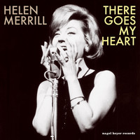 Helen Merrill - There Goes My Heart
