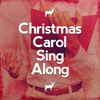 Christmas Carol Sing Along  Christmas Eve Carols Academy|The Christmas Carol Players|Trad. Christmas Carol
