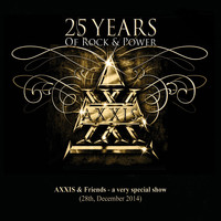 Axxis - 25 Years of Rock and Power, Pt. 1