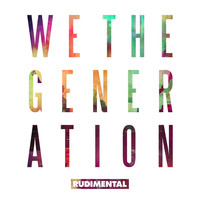 Rudimental - We The Generation (feat. Mahalia)
