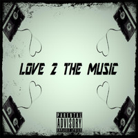H2 - Love to the Music