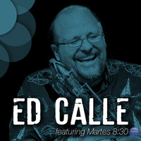Ed Calle - Ed Calle Featuring Martes 8:30