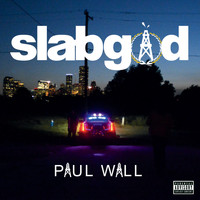 Paul Wall - slab god (Explicit)