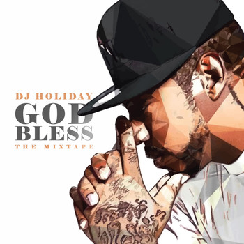 DJ Holiday - God Bless (Explicit)