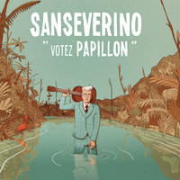 Sanseverino - Votez Papillon