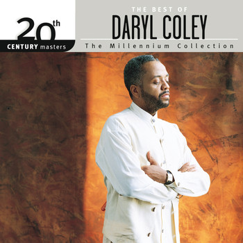 Daryl Coley - 20th Century Masters - The Millennium Collection: The Best Of Daryl Coley