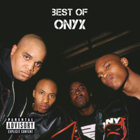 Onyx - Best Of Onyx (Explicit)
