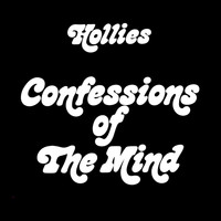 The Hollies - Confessions Of The Mind