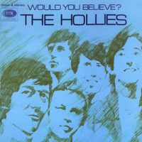 The Hollies - Would You Believe (Expanded Edition)