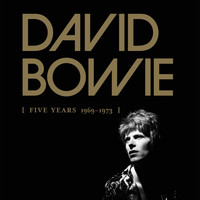 David Bowie - Five Years (1969 - 1973)