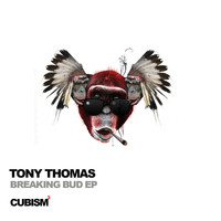 Tony Thomas - Breaking Bud EP