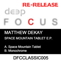 Matthew Dekay - Space Mountain Tablet EP