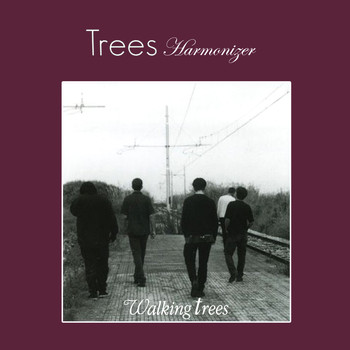 Trees - Walking Trees - Harmonizer