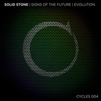 Solid Stone - Signs of the Future + Evolution