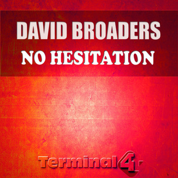 David Broaders - No Hesitation