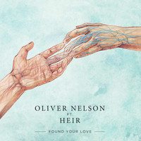 Oliver Nelson - Found Your Love