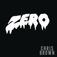 Chris Brown - Zero