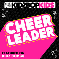 Kidz Bop Kids - Cheerleader