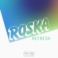 Roska - Refresh
