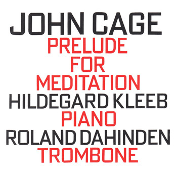 John Cage - John Cage: Prelude For Meditation