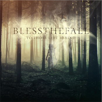 blessthefall - To Those Left Behind
