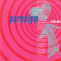Paradigm - Higher Love