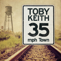 Toby Keith - 35 mph Town